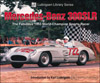 Mercedes-Benz 300SLR: The Fabulous 1955 World-Championship Sports-Racer
